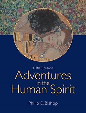 Adventures in the Human Spirit 9780132244596