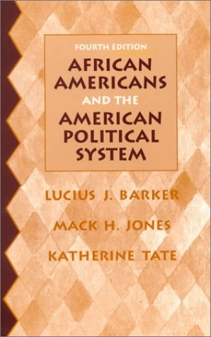 African Americans and the American Political System 9780137795628