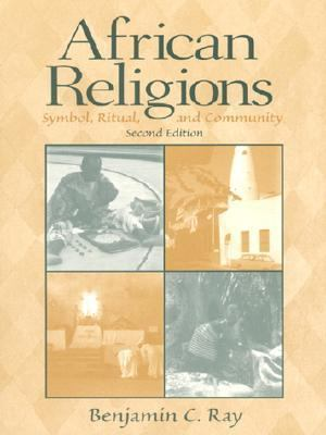 African Religions: Symbol, Ritual, and Community 9780130828422