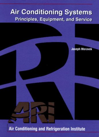 Air Conditioning Systems: Principles, Equipment, and Service 9780135179215