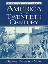 America in the Twentieth Century 349092
