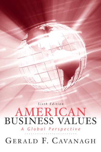 American Business Values: A Global Perspective 9780136078296