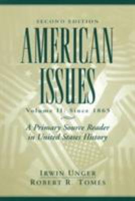 American Issues: A Primary Source Reader in United States History 9780137755523