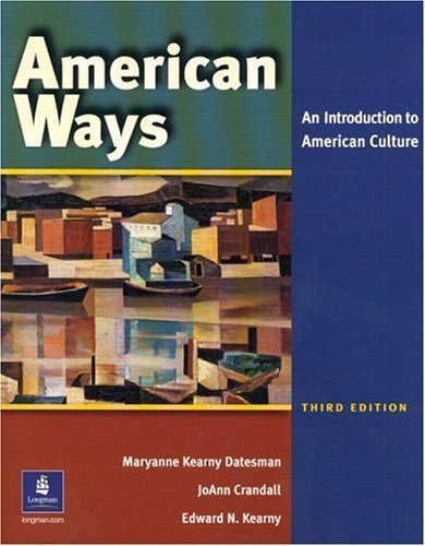 American Ways: An Introduction to American Culture 9780131500860