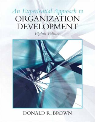 An Experiential Approach to Organization Development 9780136106890