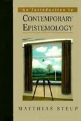An Introduction to Contemporary Epistemology 9780130370952