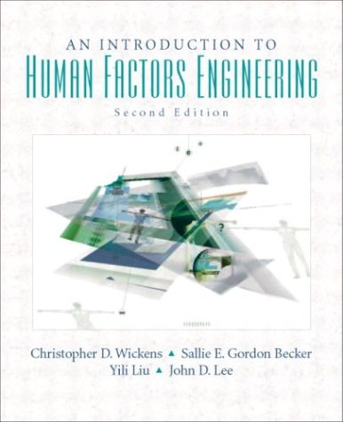 An Introduction to Human Factors Engineering 9780131837362