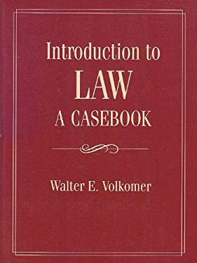 An Introduction to Law: A Casebook 9780134745602