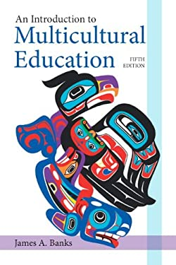 An Introduction to Multicultural Education 9780132696333