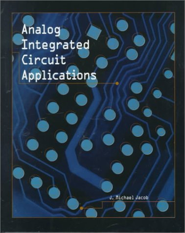 Analog Integrated Circuits Applications 9780130809094