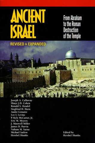 Ancient Israel: From Abraham to the Roman Destruction of the Temple 9780130853639