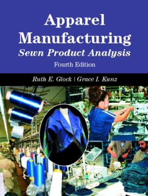 Apparel Manufacturing: Sewn Product Analysis 9780131119826