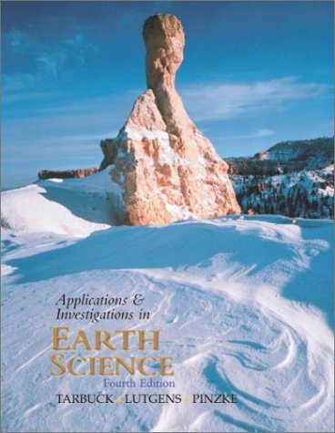 Applications and Investigations in Earth Science 9780130460950
