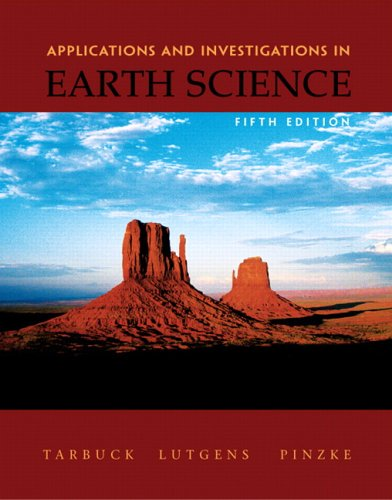 Applications and Investigations in Earth Science - 5th Edition