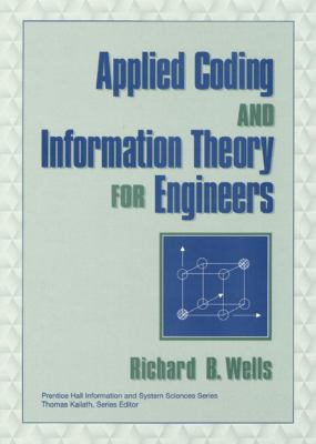 Applied Coding & Information Theory for Engineers 9780139613272