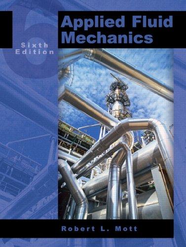 Applied Fluid Mechanics [With CDROM] 9780131146808