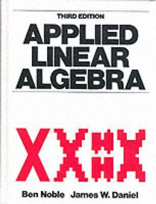 Applied Linear Algebra - 3rd Edition