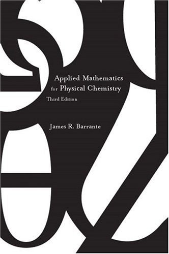 Applied Mathematics for Physical Chemistry 9780131008458
