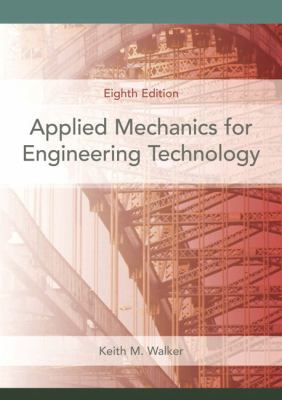 Applied Mechanics for Engineering Technology 9780131721517