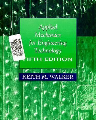 Applied Mechanics for Engineering Technology 9780132326209