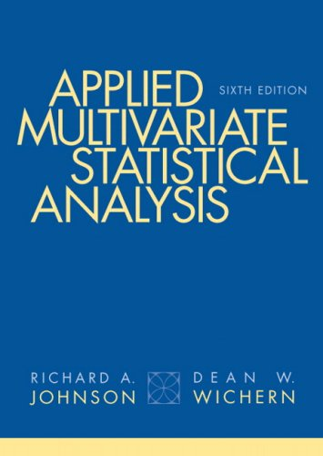 Applied Multivariate Statistical Analysis 9780131877153