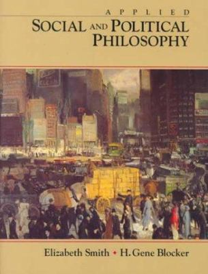 Applied Social and Political Philosophy 9780138164485