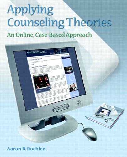 Applying Counseling Theories: An Online Case-Based Approach 9780131700826