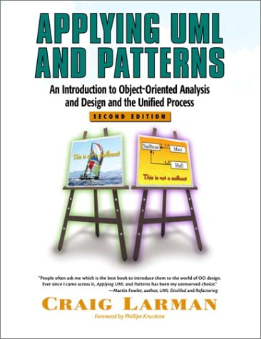 Applying UML and Patterns: An Introduction to Object-Oriented Analysis and Design and the Unified Process 9780130925695
