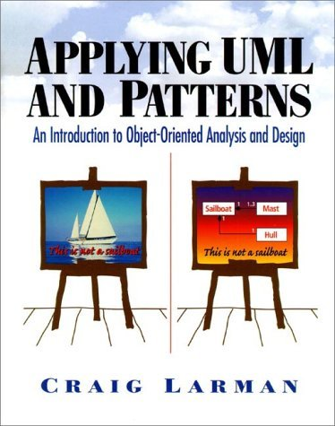 Applying UML and Patterns: An Introduction to Object-Oriented Analysis and Design 9780137488803
