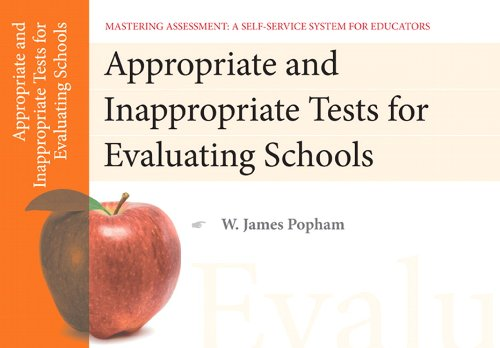 Appropriate and Inappropriate Tests for Evaluating Schools 9780132734875