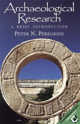 Archaeological Research: A Brief Introduction 9780130811271