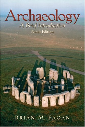 Archaeology: A Brief Introduction 9780131928114