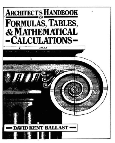 Architect's Handbook of Formulas, Tables & Mathematical Calculations 9780130446862