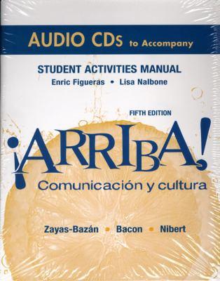 Arriba Student Activities Manual: Comunicacion y Cultura