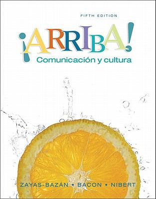 Arriba!: Comunicacion y Cultura [With Student Activities Manual Answer Key and Student Activities Manual] 9780135138151