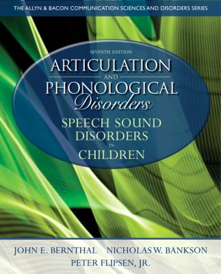 Articulation and Phonological Disorders: Speech Sound Disorders in Children 9780132612630