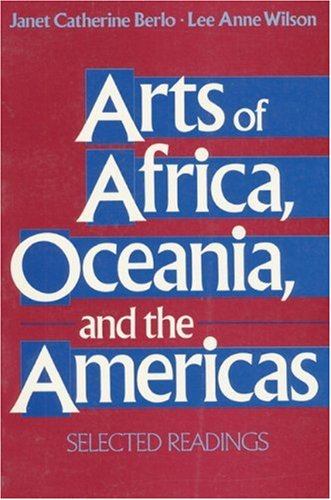 Arts of Africa, Oceania, and the Americas: Selected Readings 9780137562305