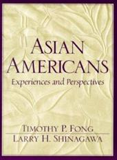 Asian Americans: Experiences and Perspectives