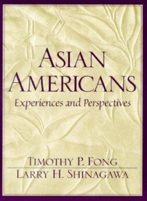 Asian Americans: Experiences and Perspectives 9780137429660
