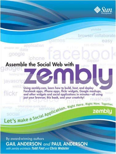 Assemble the Social Web with Zembly 9780137144310