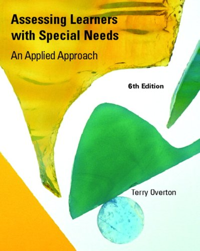 Assessing Learners with Special Needs: An Applied Approach 9780131599574