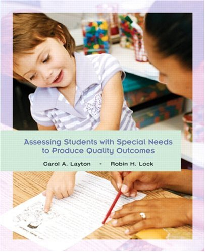Assessing Students with Special Needs to Produce Quality Outcomes 9780135131596