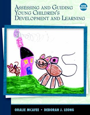 Assessing and Guiding Young Children's Development and Learning 9780137041275