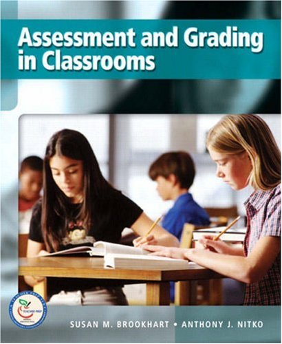 Assessment and Grading in Classrooms 9780132217415