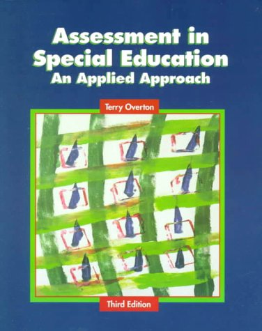 Assessment in Special Education: An Applied Approach 9780130826541