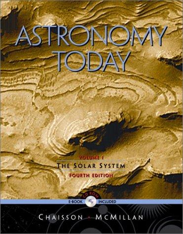 Astronomy Today: Solar System, Vol. I 9780130935601