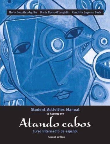 Atando Cabos: Curso Intermedio de Espanol 9780131845213