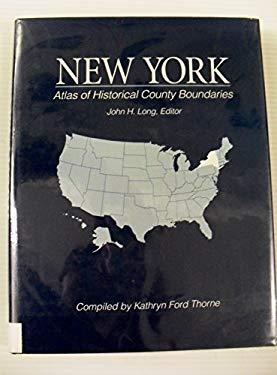 Atlas of Historical County Boundaries New York 9780130519627