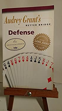 Audrey Grant's Better Bridge: Defense