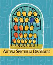 Autism Spectum Disorders: From Theory to Practice